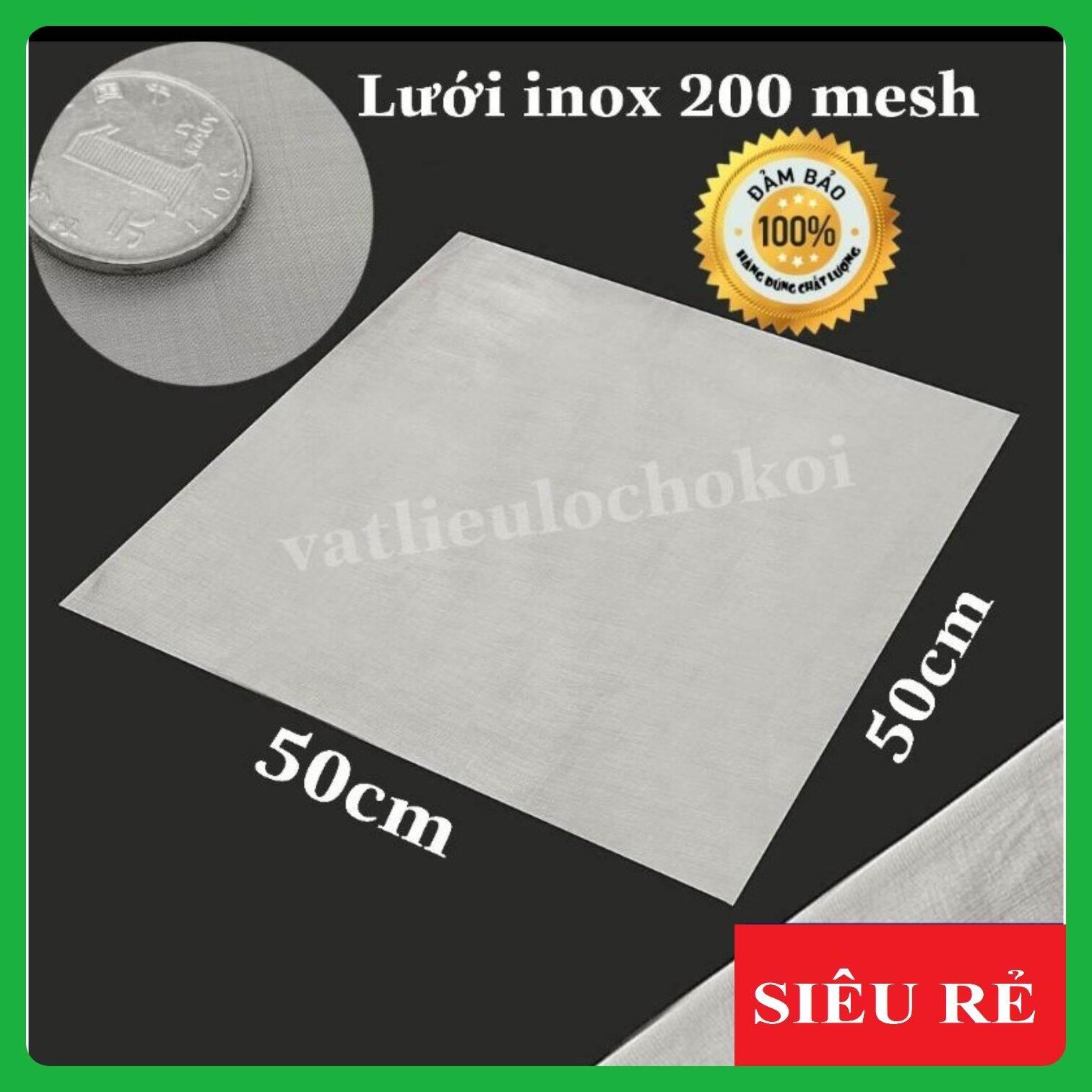 Lưới lọc inox 304 ko rỉ 200 mesh 50cmx50cm